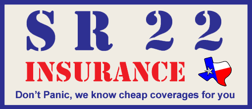 SR22 Texas Insurance for you: Don't Panic! Here Cheap SR-22 Coverages for You